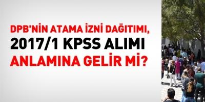 Atama izni dağılımı, KPSS alımı anlamına gelir mi?