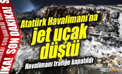 Atatürk havaalanına jet uçak düştü