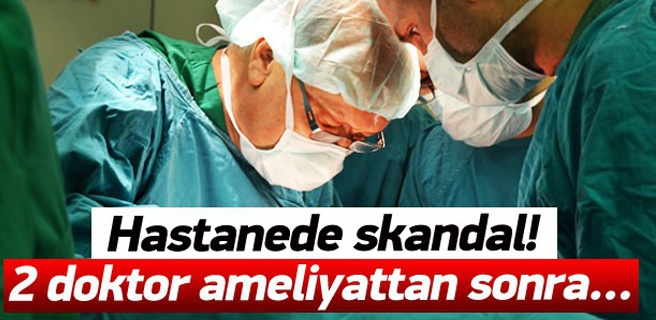 Hastanede Skandal !