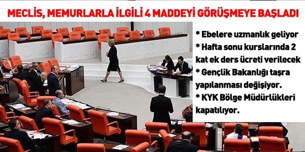 Meclis, memurları ilgilendiren 4 maddeyi görüşüyor