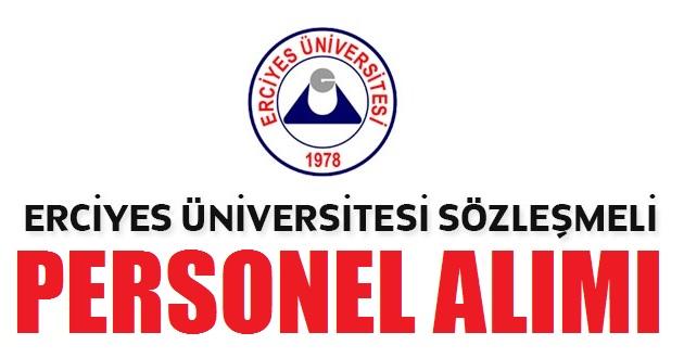 Erciyes Üniversitesi Sözleşmeli Personel Alım İlanı Yayımladı!