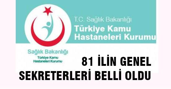 Türkiye Kamu Hastaneleri Genel Sekreterleri Tam Liste