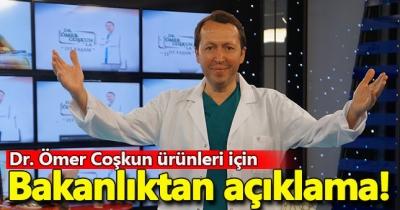 Bakanlıktan 'Dr. Ömer Coşkun ürünleri' ile ilgili açıklama