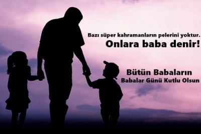 Bütün Babaların ve Baba Adaylarının,Babalar Gününü Kutlarız