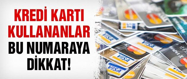Kredi kartı olanlar bu numaraya dikkat!