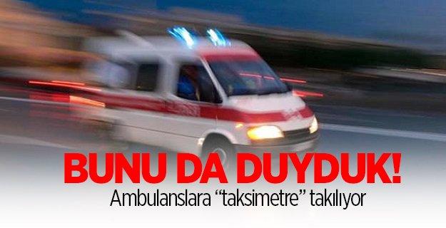 Ambulans taksimetre uygulaması