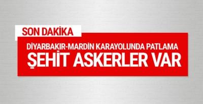 Diyarbakır- Mardin karayolunda son dakika patlama şehitler var