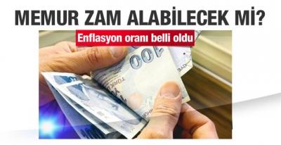 Enflasyon oranları açıklandı memur zam alacak mı?