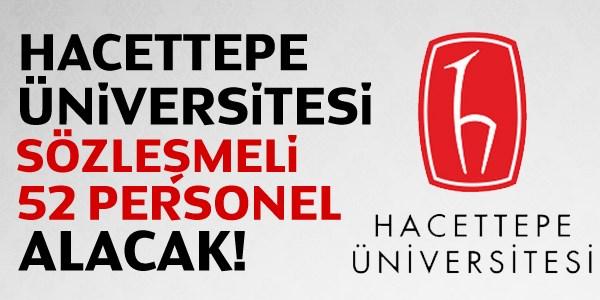 Hacettepe Üniversitesi Sözleşmeli Personel Alım İlanı