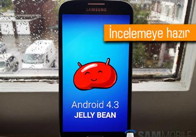 Galaxy S4'e Android 4.3 güncellemesi geldi!