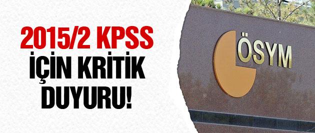 ÖSYM'den kritik 2015/2 KPSS duyurusu!
