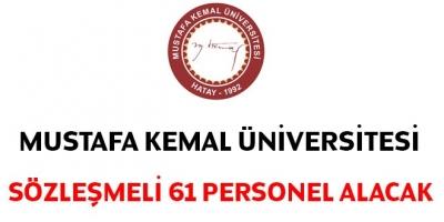 Hatay Mustafa Kemal Üniversitesi Sözleşmeli Personel Alacak.. İşte başvuru şartları ve detayları