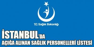 İstanbul'da Açığa Alınan Sağlıkçı Listesi