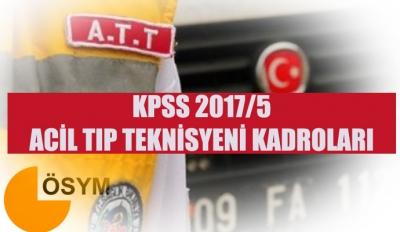 KPSS 2017/5 Acil Tıp Teknisyeni Kadroları