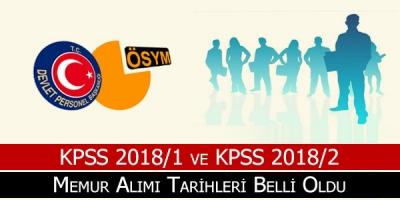 KPSS 2018/1 ve KPSS 2018/2 Memur Yerleştirme Başvuruları Ne Zaman Yapılacak