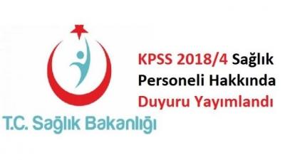 KPSS–2018/4 Sözleşmeli Sağlık Personeli alımı hakkında duyuru