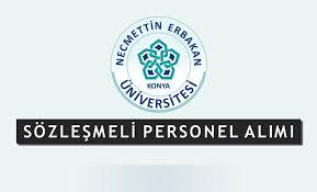 Necmettin Erbakan Üniversitesi Sözleşmeli Personel Alım İlanı Yayımlandı!
