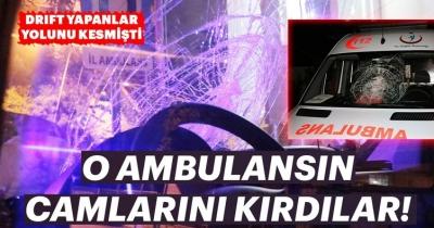 O Ambulansın Camını Kırdılar!