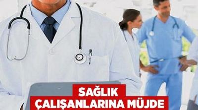 Sağlık çalışanlarına müjde! Resmi Gazete'de Yayımlandı