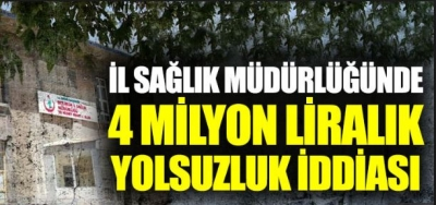 Sağlık Müdürlüğü'nde 4 milyon liralık yolsuzluk iddiası; 3 mutemet tutuklandı