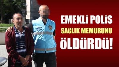 Samsun'da emekli polis sağlık memurunu öldürdü!