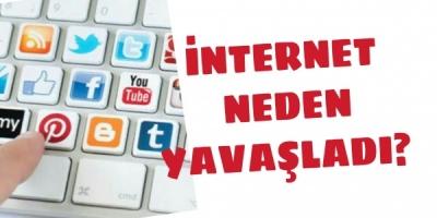 Sosyal medya ve internet yavaşladı