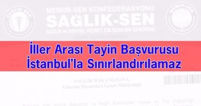 SS:İller Arası Tayin Başvurusu İstanbul'la Sınırlandırılamaz