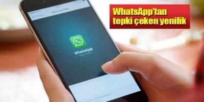 WhatsApp'tan tepki çeken yenilik