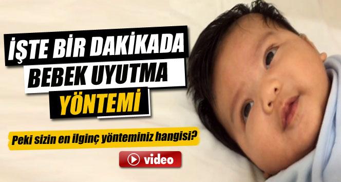 Bebeğinizi bir dakikada nasıl uyutursunuz?