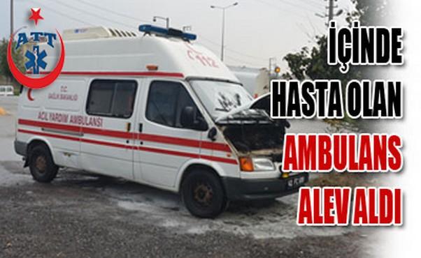 Hasta Taşıyan Ambulansta Yangın Çıktı