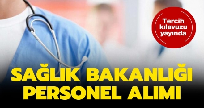 Sağlık Bakanlığı Personel Alımı Tercihleri Başlıyor!