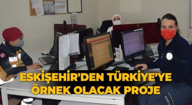Eskişehir 112'den Örnek Proje