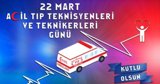 22 Mart ATT ve Paramedik Günümüz Kutlu Olsun