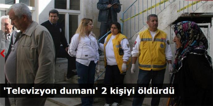 'Televizyon dumanı' 2 kişiyi öldürdü!