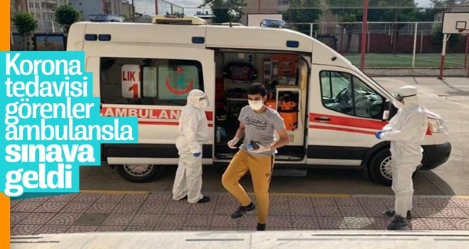 Korona Tedavisi Görenler LGS'ye Ambulansla Geldi