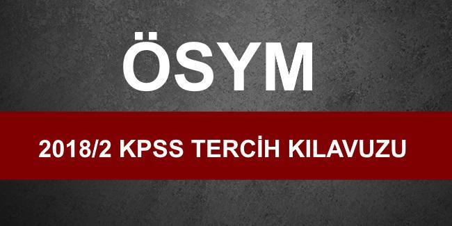 KPSS 2018/2 Tercih Kılavuzu Yayınlandı