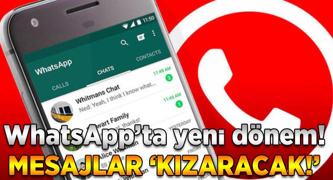 WhatsApp'tan yeni özellik: Kırmızı dönem!