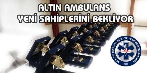 Altın Ambulans Yeni Sahiplerini Bekliyor