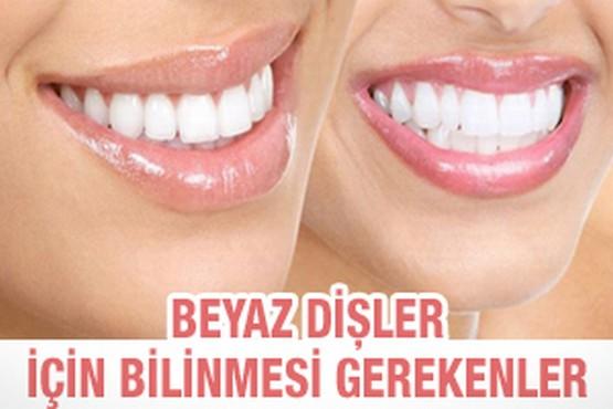 Beyaz dişler için bilinmesi gerekenler