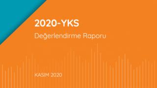 2020-YKS Değerlendirme Raporu