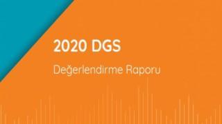 2020-DGS Değerlendirme Raporu Yayımlandı