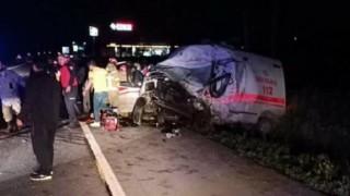 Ambulans Kazası! Görev Şehidimiz Var