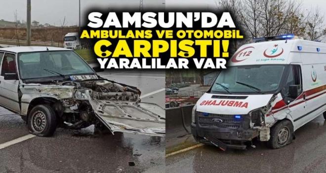 Samsun'da Ambulans ile Otomobil Çarpıştı: 4 Yaralı