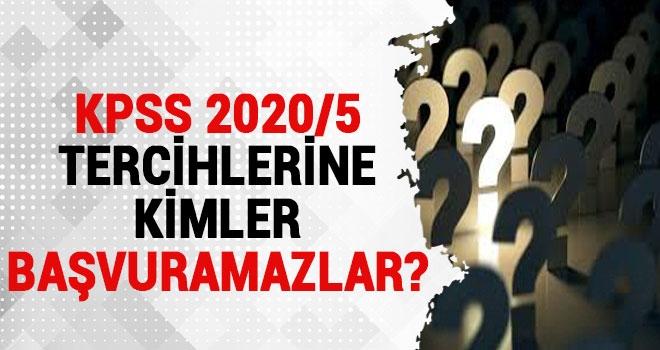 KPSS 2020/5 Tercihlerine Kimler Başvuruda Bulunamazlar?