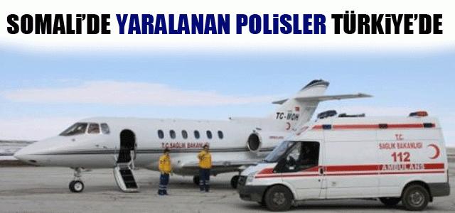 Somali'deki Polisler Ambulans Uçakla Türkiye'ye Getirildi