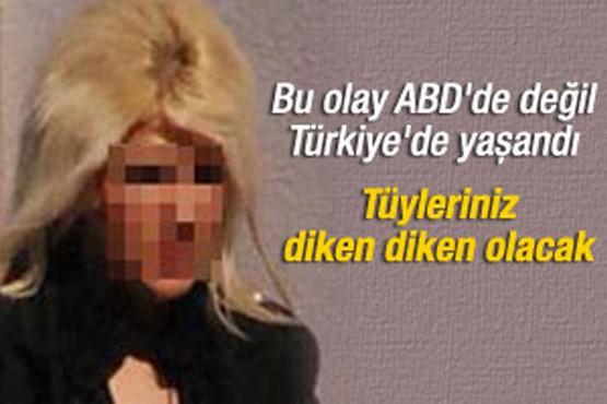 Bu olay ABD'de değil Türkiye'de oldu!