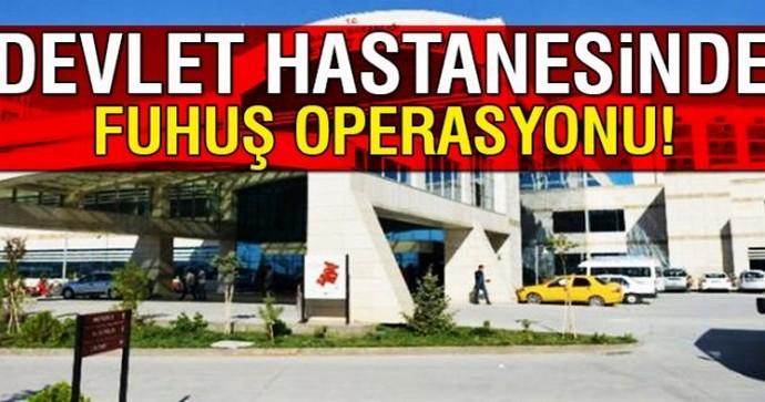 Hastanede fuhuş operasyonu: 4 gözaltı