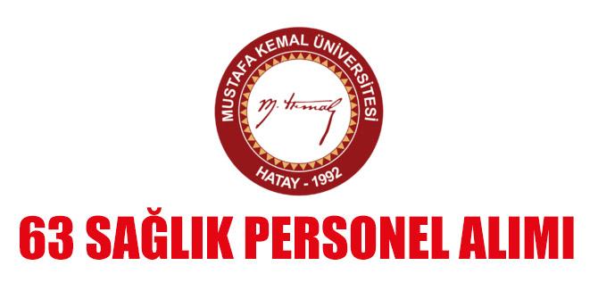 Hatay Mustafa Kemal Üniversitesi 63 Sağlık Personeli Alım İlanı