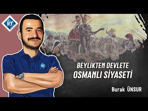 TYT Tarih - Beylikten Devlete Osmanlı Siyaseti - Burak ÜNSUR