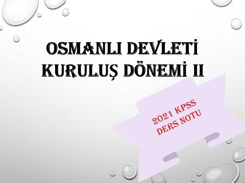 8) Osmanlı Devleti Kuruluş Dönemi II -KPSS ÖĞRETMENİM- (2021)